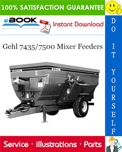 Thumbnail ☆☆ Best ☆☆ Gehl 7435/7500 Mixer Feeders Parts Manual