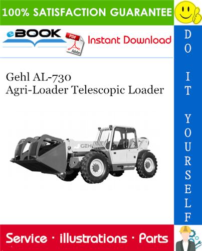 Thumbnail ☆☆ Best ☆☆ Gehl AL-730 Agri-Loader Telescopic Loader Parts Manual