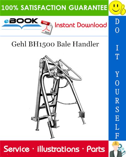 Thumbnail ☆☆ Best ☆☆ Gehl BH1500 Bale Handler Parts Manual