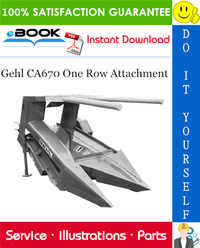 Thumbnail ☆☆ Best ☆☆ Gehl CA670 One Row Attachment Parts Manual