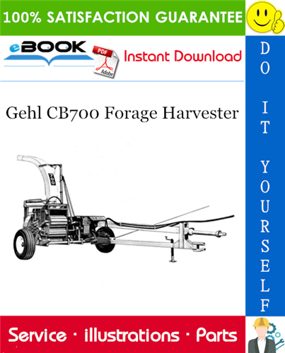 Thumbnail ☆☆ Best ☆☆ Gehl CB700 Forage Harvester Parts Manual