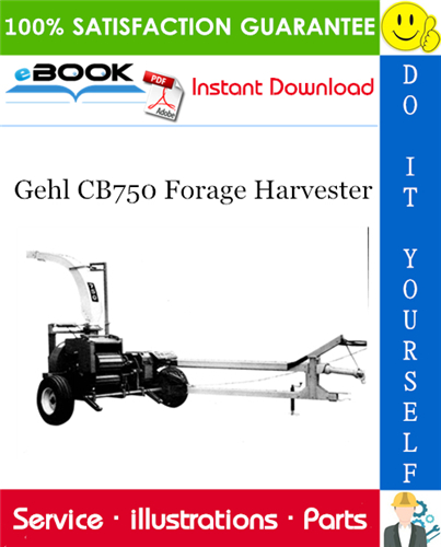 Thumbnail ☆☆ Best ☆☆ Gehl CB750 Forage Harvester Parts Manual