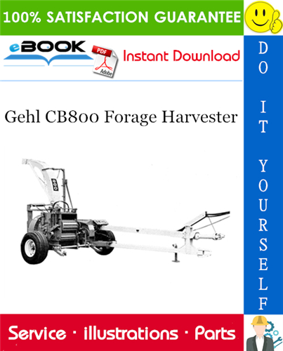 Thumbnail ☆☆ Best ☆☆ Gehl CB800 Forage Harvester Parts Manual
