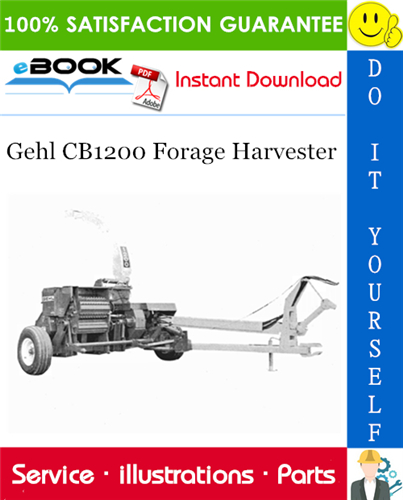 Thumbnail ☆☆ Best ☆☆ Gehl CB1200 Forage Harvester Parts Manual