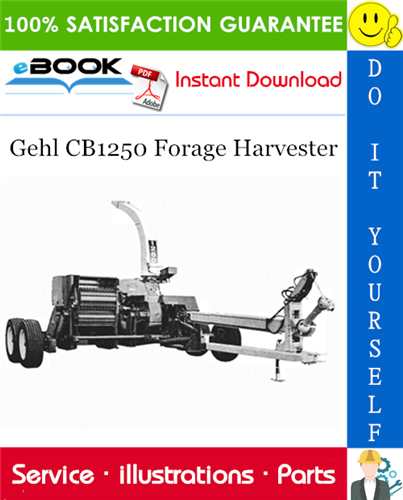 Thumbnail ☆☆ Best ☆☆ Gehl CB1250 Forage Harvester Parts Manual