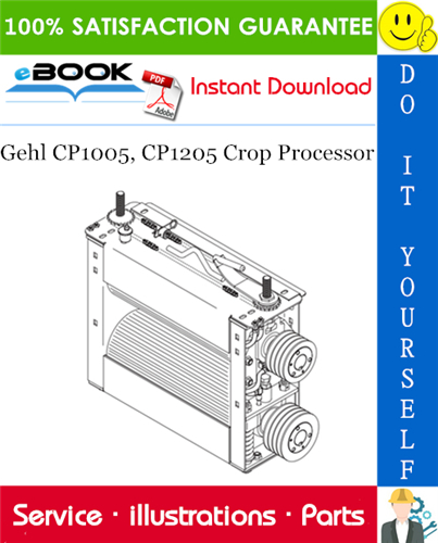 Thumbnail ☆☆ Best ☆☆ Gehl CP1005, CP1205 Crop Processor Parts Manual