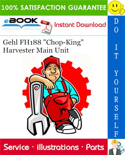 Thumbnail ☆☆ Best ☆☆ Gehl FH188 Chop-King Harvester Main Unit Parts Manual