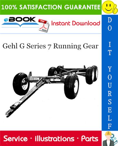 Thumbnail ☆☆ Best ☆☆ Gehl G Series 7 Running Gear Parts Manual
