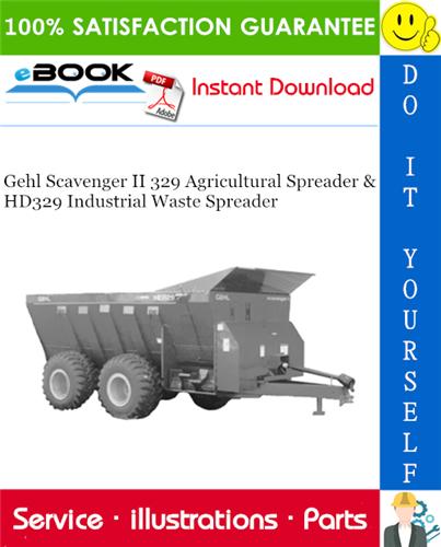 Thumbnail ☆☆ Best ☆☆ Gehl Scavenger II 329 Agricultural Spreader & HD329 Industrial Waste Spreader Parts Manual