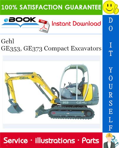 Thumbnail ☆☆ Best ☆☆ Gehl GE353, GE373 Compact Excavators Parts Manual