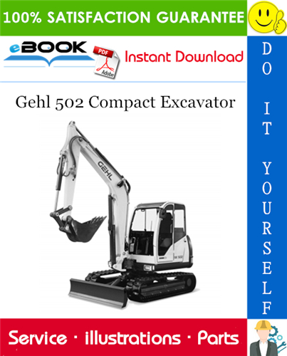 Thumbnail ☆☆ Best ☆☆ Gehl 502 Compact Excavator Parts Manual (Serial Number: AA01022 to AA01890)