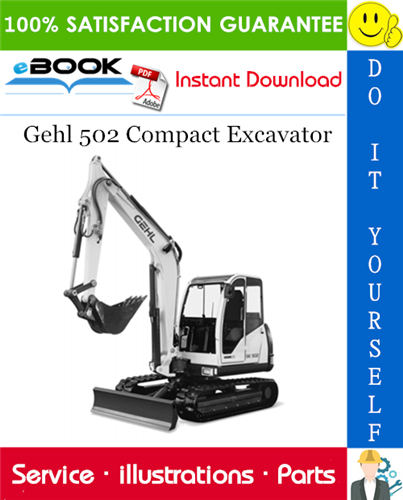 Thumbnail ☆☆ Best ☆☆ Gehl 502 Compact Excavator Parts Manual (Serial Number: AB00473 to AB02974)