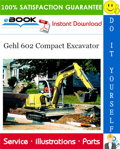 Thumbnail ☆☆ Best ☆☆ Gehl 602 Compact Excavator Parts Manual (Beginning Serial Number: AB00473)
