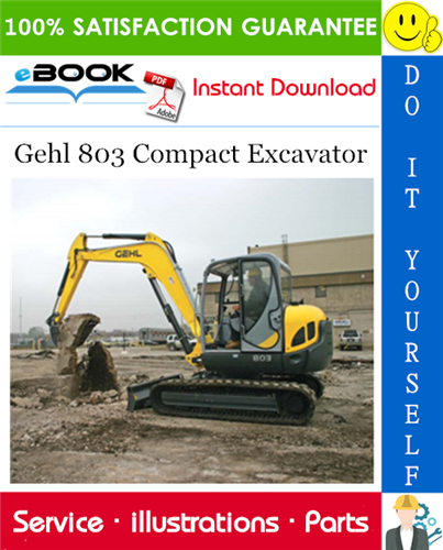 Thumbnail ☆☆ Best ☆☆ Gehl 803 Compact Excavator Parts Manual