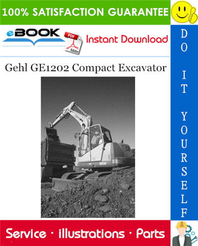 Thumbnail ☆☆ Best ☆☆ Gehl GE1202 Compact Excavator Parts Manual