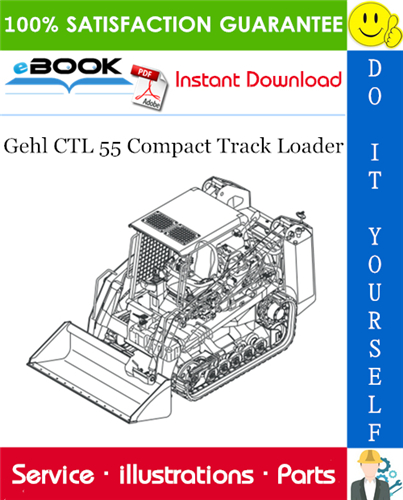 Thumbnail ☆☆ Best ☆☆ Gehl CTL 55 Compact Track Loader Parts Manual