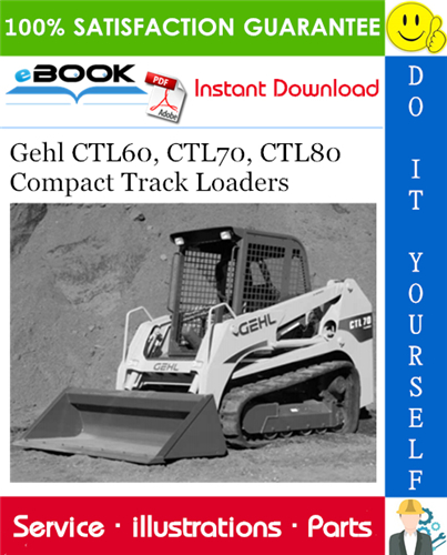Thumbnail ☆☆ Best ☆☆ Gehl CTL60, CTL70, CTL80 Compact Track Loaders Parts Manual