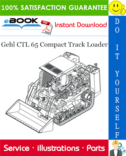 Thumbnail ☆☆ Best ☆☆ Gehl CTL 65 Compact Track Loader Parts Manual