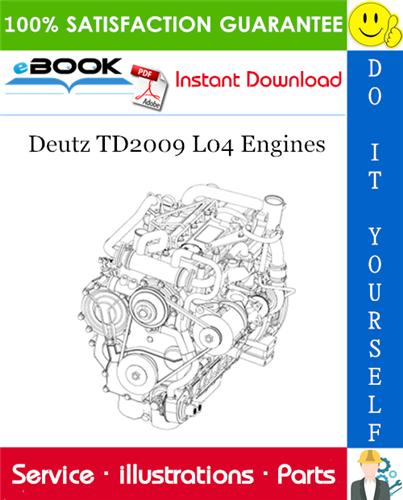 Thumbnail ☆☆ Best ☆☆ Deutz TD2009 L04 Engines Parts Manual