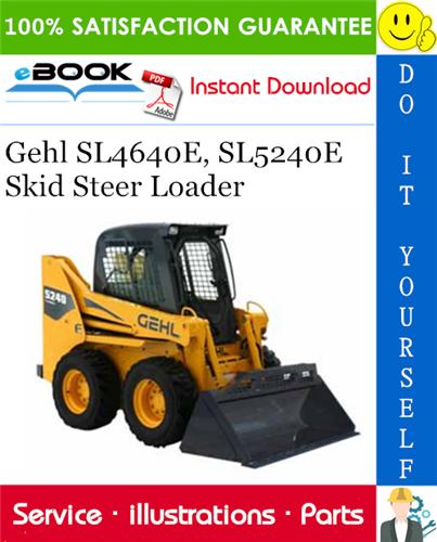 Thumbnail ☆☆ Best ☆☆ Gehl SL4640E, SL5240E Skid Steer Loader Parts Manual