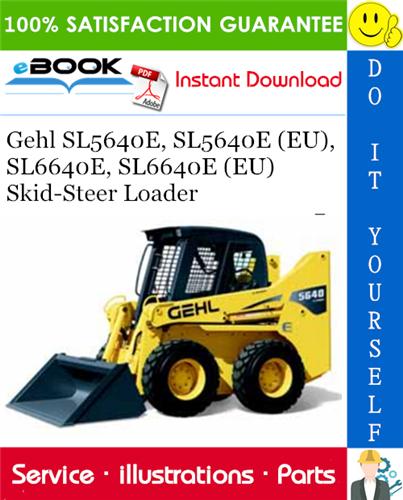 Thumbnail ☆☆ Best ☆☆ Gehl SL5640E, SL5640E (EU), SL6640E, SL6640E (EU) Skid-Steer Loader Parts Manual