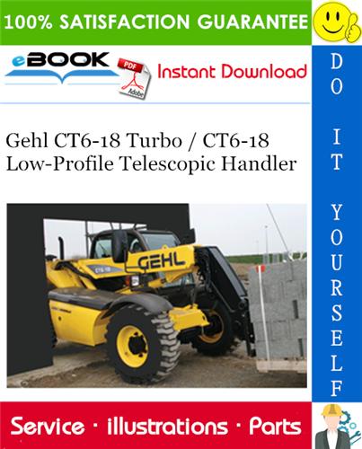 Thumbnail ☆☆ Best ☆☆ Gehl CT6-18 Turbo / CT6-18 Low-Profile Telescopic Handler Parts Manual