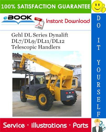 Thumbnail ☆☆ Best ☆☆ Gehl DL Series Dynalift DL7/DL9/DL11/DL12 Telescopic Handlers Parts Manual