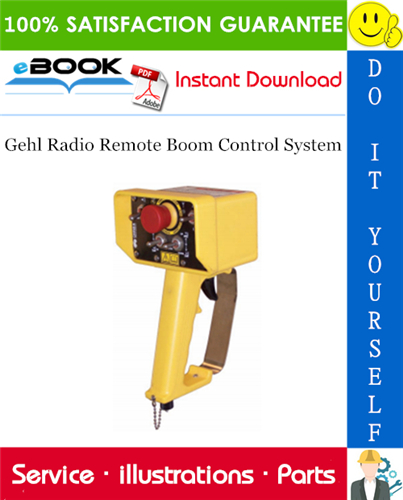 Thumbnail ☆☆ Best ☆☆ Gehl Radio Remote Boom Control System Operators and Parts Manual