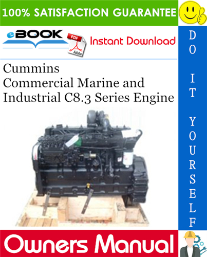 Thumbnail ☆☆ Best ☆☆ Cummins Commercial Marine and Industrial C8.3 Series Engine Owners Manual