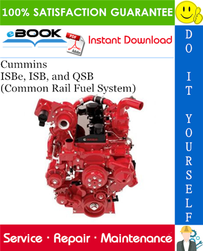 Thumbnail ☆☆ Best ☆☆ Cummins ISBe, ISB, and QSB (Common Rail Fuel System) Service Repair Manual