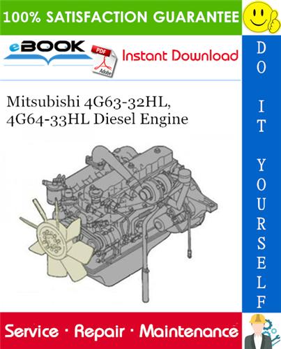 Thumbnail ☆☆ Best ☆☆ Mitsubishi 4G63-32HL, 4G64-33HL Diesel Engine Service Repair Manual