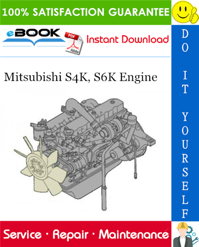 Thumbnail ☆☆ Best ☆☆ Mitsubishi S4K, S6K Engine Service Repair Manual