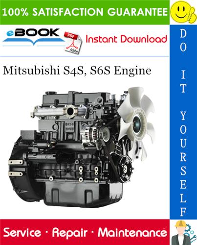 Thumbnail ☆☆ Best ☆☆ Mitsubishi S4S, S6S Engine Service Repair Manual