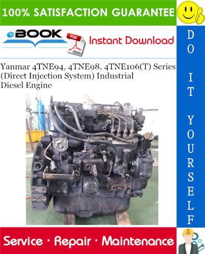 Thumbnail ☆☆ Best ☆☆ Yanmar 4TNE94, 4TNE98, 4TNE106(T) Series (Direct Injection System) Industrial Diesel Engine Service Repair Manual
