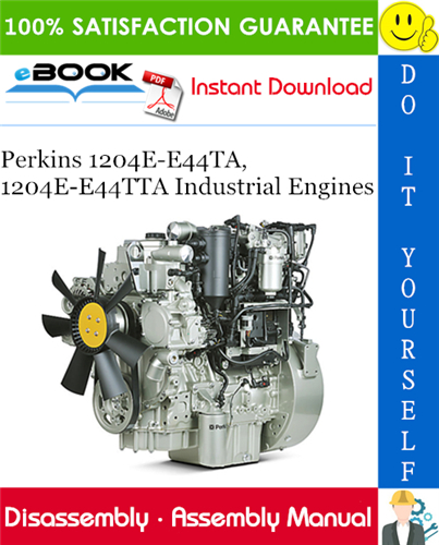 Thumbnail ☆☆ Best ☆☆ Perkins 1204E-E44TA, 1204E-E44TTA Industrial Engines Disassembly and Assembly Manual