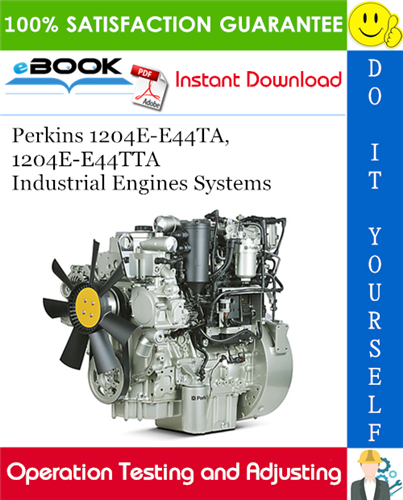 Thumbnail ☆☆ Best ☆☆ Perkins 1204E-E44TA, 1204E-E44TTA Industrial Engines Systems Operation Testing and Adjusting