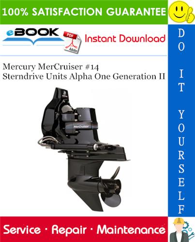 Thumbnail ☆☆ Best ☆☆ Mercury Mercruiser #14 Sterndrive Units Alpha One Generation II Service Repair Manual