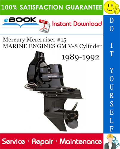 Thumbnail ☆☆ Best ☆☆ Mercury Mercruiser #15 MARINE ENGINES GM V-8 Cylinder Service Repair Manual 1989-1992 Download
