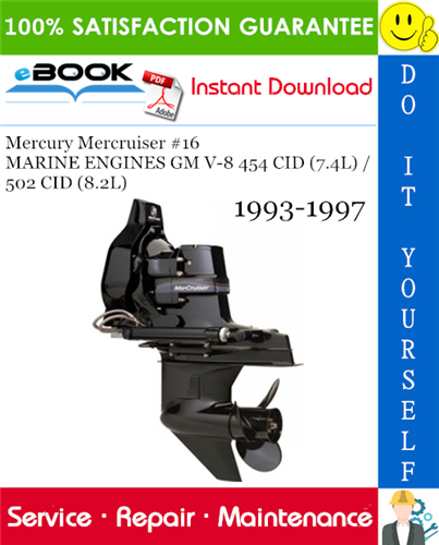 Thumbnail ☆☆ Best ☆☆ Mercury Mercruiser #16 MARINE ENGINES GM V-8 454 CID (7.4L) / 502 CID (8.2L) Service Repair Manual 1993-1997 Download