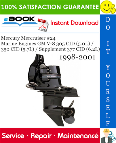 Thumbnail ☆☆ Best ☆☆ Mercury Mercruiser #24 Marine Engines GM V-8 305 CID (5.0L) / 350 CID (5.7L) / Supplement 377 CID (6.2L) Service Repair Manual 1998-2001 Download
