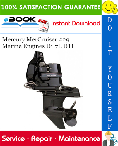 Thumbnail ☆☆ Best ☆☆ Mercury MerCruiser #29 Marine Engines D1.7L DTI Service Repair Manual
