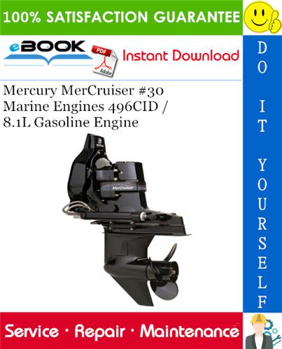 Thumbnail ☆☆ Best ☆☆ Mercury MerCruiser #30 Marine Engines 496CID / 8.1L Gasoline Engine Service Repair Manual