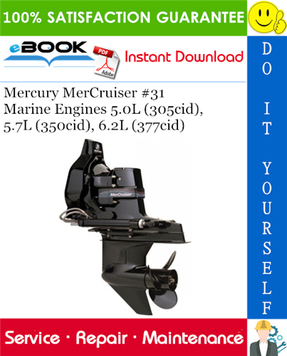 Thumbnail ☆☆ Best ☆☆ Mercury MerCruiser #31 Marine Engines 5.0L (305cid), 5.7L (350cid), 6.2L (377cid) Service Repair Manual