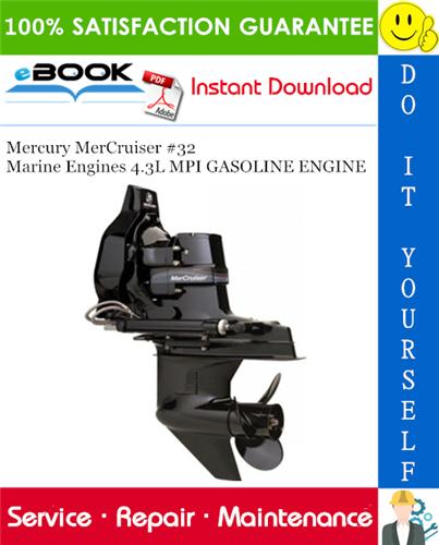 Thumbnail ☆☆ Best ☆☆ Mercury MerCruiser #32 Marine Engines 4.3L MPI GASOLINE ENGINE Service Repair Manual