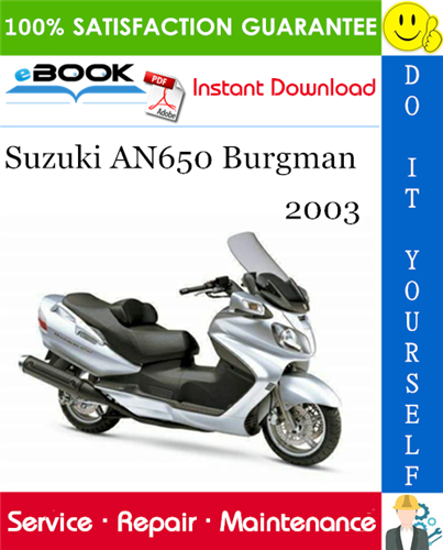 Thumbnail ☆☆ Best ☆☆ 2003 Suzuki AN650 Burgman Motorcycle Service Repair Manual