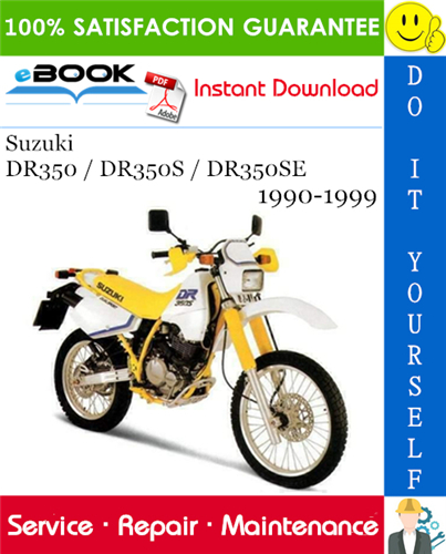 Thumbnail ☆☆ Best ☆☆ Suzuki DR350 / DR350S / DR350SE Motorcycle Service Repair Manual 1990-1999 Download