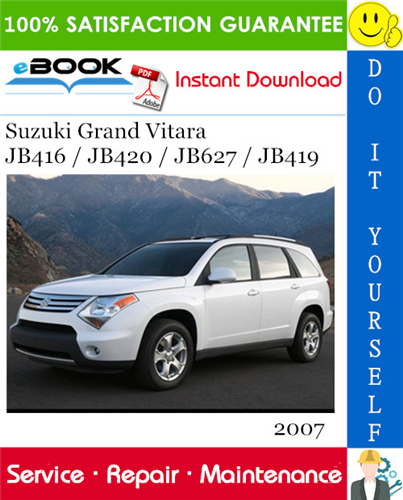 Thumbnail ☆☆ Best ☆☆ 2007 Suzuki Grand Vitara JB416 / JB420 / JB627 / JB419 Service Repair Manual