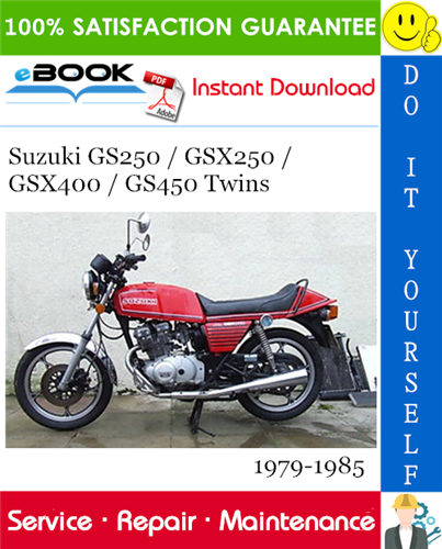 Thumbnail ☆☆ Best ☆☆ Suzuki GS250 / GSX250 / GSX400 / GS450 Twins Motorcycle Service Repair Manual 1979-1985 Download
