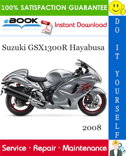 Thumbnail ☆☆ Best ☆☆ 2008 Suzuki GSX1300R Hayabusa Motorcycle Service Repair Manual