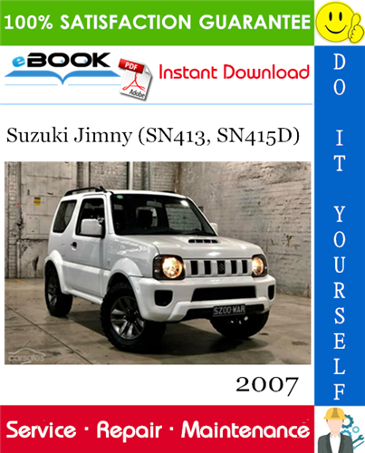Thumbnail ☆☆ Best ☆☆ 2007 Suzuki Jimny (SN413, SN415D) Service Repair Manual